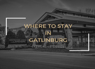Where To Stay in Gatlinburg