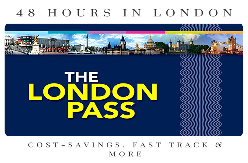 48 Hours in London - Why a London Pass Is the Best Choice?