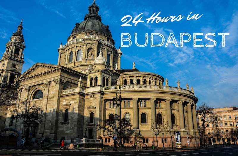 Budapest in One Day - Where to Go and What to See?