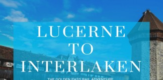 Lucerne to Interlaken by train