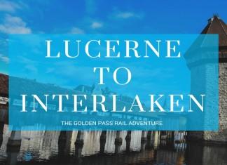 Lucerne to Interlaken by train