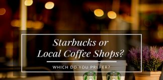 starbucks or local coffee shops