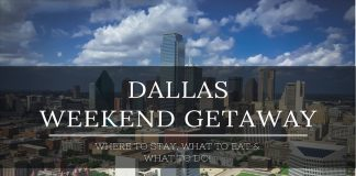 weekend getaway in dallas