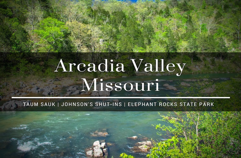 Arcadia Valley - Is the Top of Missouri Worth Exploring?