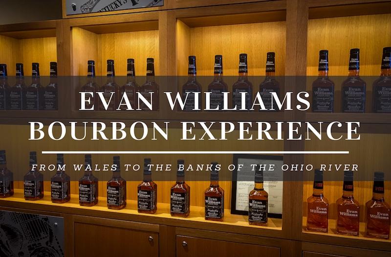 Evan Williams Tour - How to Enjoy a Distillery on the Ohio River?