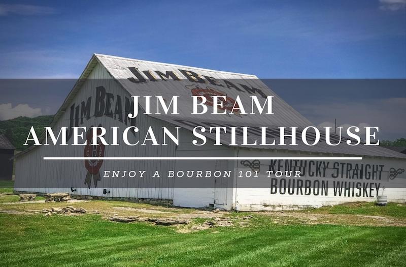 Jim Beam American Stillhouse – Why Bourbon 101 Is the Best Tour?