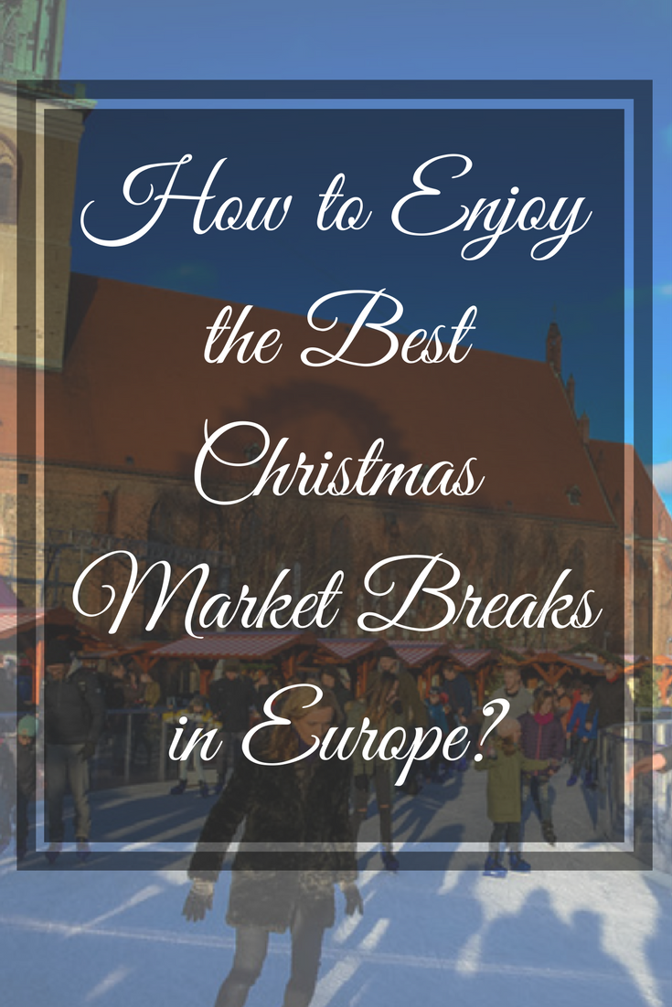 When it comes to celebrating the festive holiday season, there is no better place to be than a historic European city that is full of Christmas cheer!  #ChristmasMarket #Europe