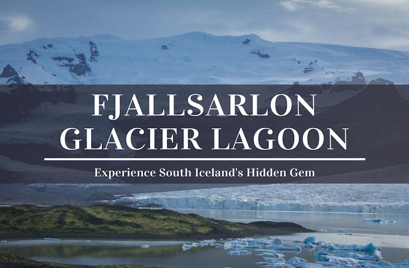 Why Fjallsarlon Glacier Lagoon is an Amazing Natural Attraction?