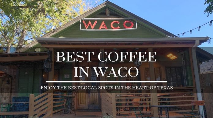 best coffee in waco