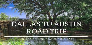 Dallas to Austin Road Trip