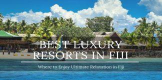 best luxury vacation resorts in fiji