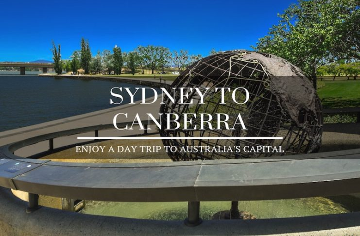 Sydney to Canberra Day Trip